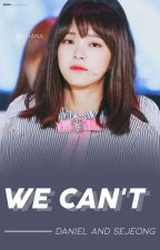 We Can't [kdn x ksj] ✔ by caxiona