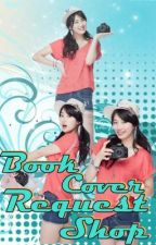 BOOK COVER REQUEST  SHOP (OPEN) by Ice_QueensHeart