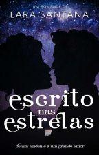 Escrito nas Estrelas  by larasanttana