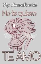 """SHADAMY """"No te quiero, Te Amo"""" by SonicaRemixa"""