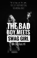 The Bad Boy meets Swag Girl  by krayshacrnl