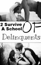 2 Survive A School Of Delinquents by norieiswild