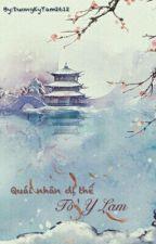 Quái Nhân Dị Thế Tố Y Lam by DuongKyTam2612
