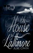 The House of Lattimore by Davrielle