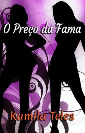 O Preço da Fama by KamilaTeles4