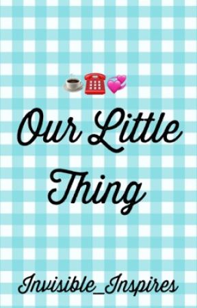 It's Our Little Thing  by invisible_inspires