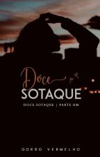 Doce Sotaque | ✓ by GorroVermelho