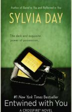 Entwined with You by Sylvia Day (Translate to Indonesian) by clarissa_chase
