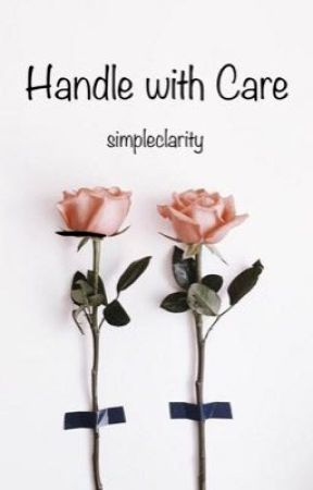 Handle with Care by simpleclarity