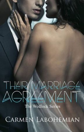 Their Marriage Agreement (The Wedlock Series #3) by CarmenLaBohemian