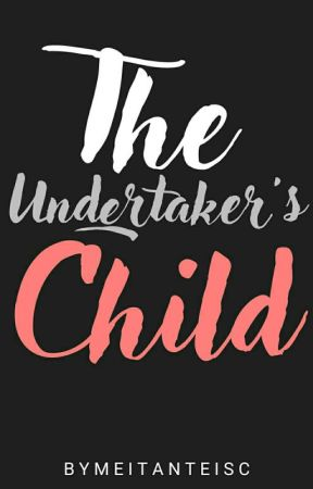The Undertaker's Child (A Ciel Phantomhive's Love Story) by MeitanteiSC