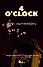 4 O'clock by Nanacita1