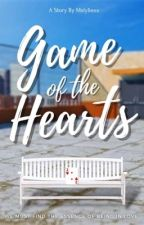 Game of the Hearts ( Under Major Revision)  by XoLoveSteph_