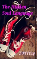 The Hidden Soul Language (Discontinued) by Z03Ytzy