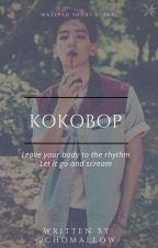 Ko Ko Bop || افقِدى صَوابك (One Shot) by ChoMallow-