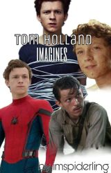 Tom Holland Imagines♡ by imspiderling