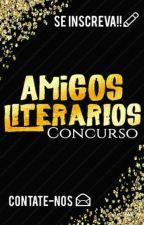 CONCURSO- Amigos Literários by Lylyanehh