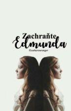 Zachraňte Edmunda by catharineranger