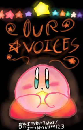 Our voices ( Kirby fic ) by Lavender-kirb