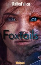 Foxtails saga by RaikaFallen