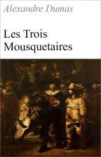 Les Trois Mousquetaires (DUMAS Alexandre) by ClassiquesFR