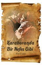 Karaboranda Bir Nefes Gibi by Hhypatia