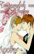 Comprometido con un Playboy. ~Kookv by SandraShippers