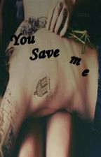 You Save Me -l.s by hwiiou