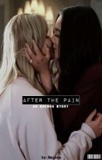 After The Pain: An Emison Story by em1s0n