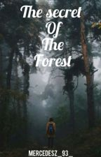 The Secret Of The Forest- The Lost Cryastal by Mercedesz_93_