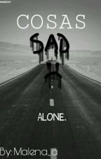 Cosas Sad by Malena_a
