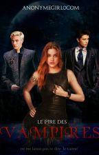 Le pire des Vampires by AnonymeGirl0com