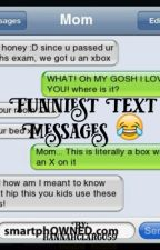 Funniest text messages and Facebook chats EVER! 😂 by hannahclargo59