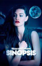  Sinopsis  by TeamDarkNight1