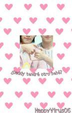 """¿Daddy tendra otro bebé?"" -JeongZi- by happyvirus06"
