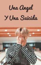 Un ángel y una suicida 2 - jimin & TN by NataliaYepez6