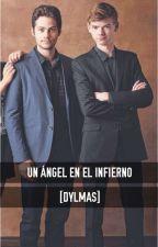 Un ángel en el infierno [Dylmas] by take_aBREATH