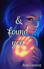 I found you by Ana_Garaviz