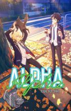 A L P H A by Yuuki-RF