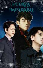 Fuerza Imparable (Adaptación) by KangHyoWook