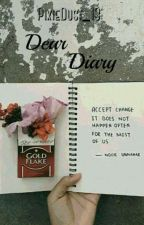 Dear Diary by _poetry_ecstasy_