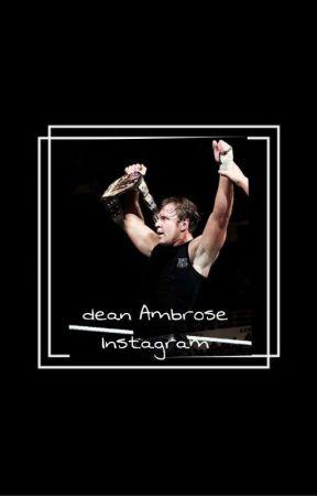 Dean Ambrose/Instagram  by princeambooty