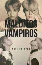 Malditos Vampiros🔥↪Jikook/Vhope↩ by Puti-shipper_JkUke