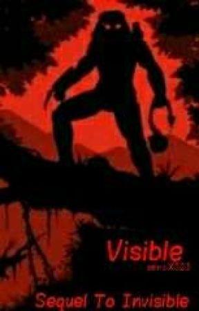 Visible [A Yautja Fanfic] (2)  by xenoX323
