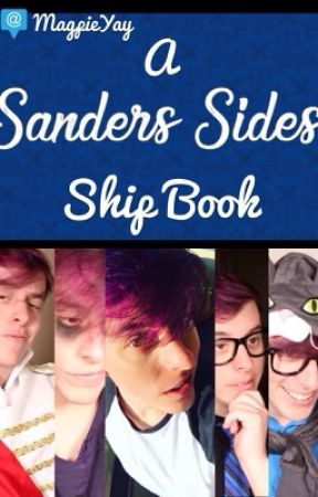 A Sander Sides Ship Book (Request:Open!) by MagpieYay