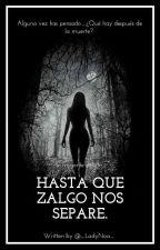 Hasta Que Zalgo Nos separe (Ticci Toby y  tú)  by _LadyNoa_