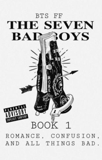 The Seven Bad Boys // BTS FF ✔️ - amanda  ✨🥀 - Wattpad