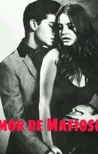 Amor De Mafiosos by Nanabarran097