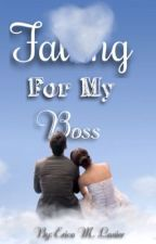 Falling For My Boss by EricaLanier