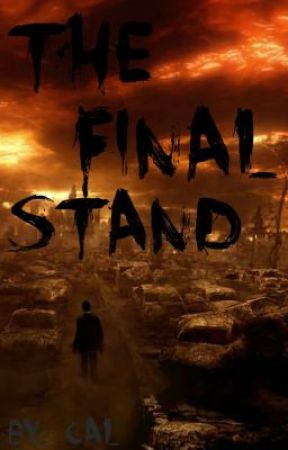 The Final Stand by bigkahunaproductions